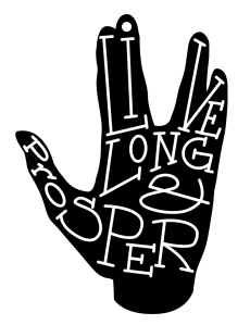 typography__live_long_and_prosper_by_sarahruthless-d5w2gxe